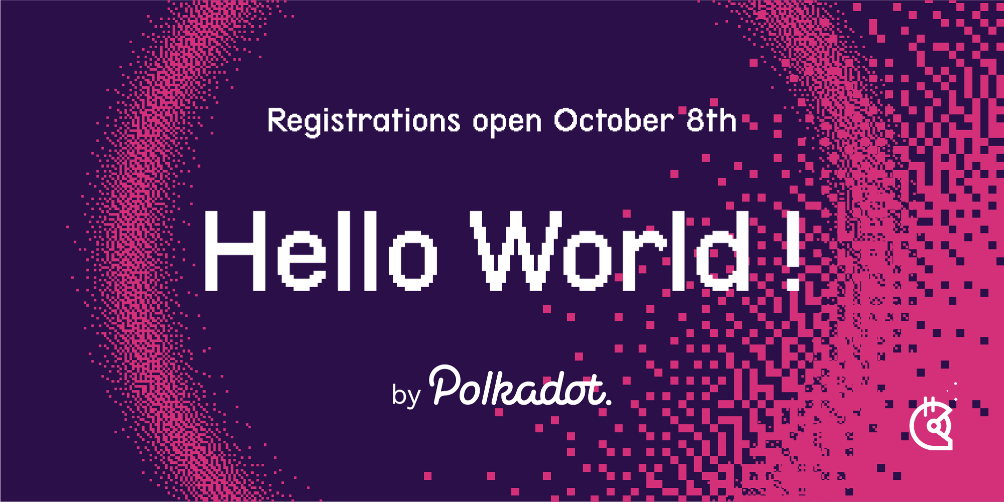 Hello World! by Polkadot: Take the Challenge